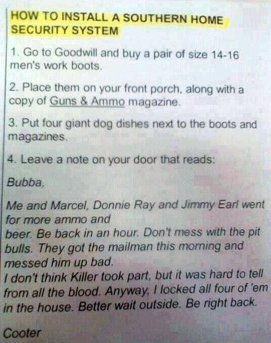 Redneck security system....