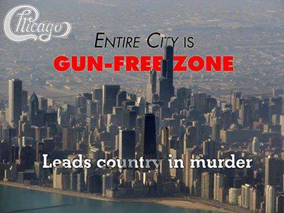 So, make the entire country a gun-free zone so we can all enjoy the Chicago lifestyle. Perfect!!!!...
