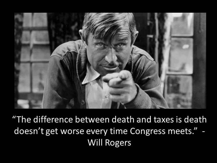 Will Rogers never met Barrack Obama....