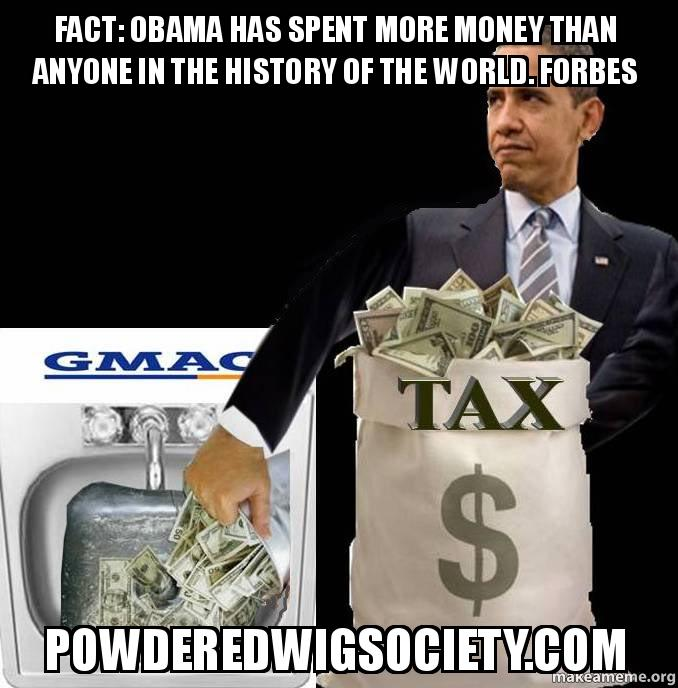 Trivia question: Who has spent more money than any other person in recorded history?....