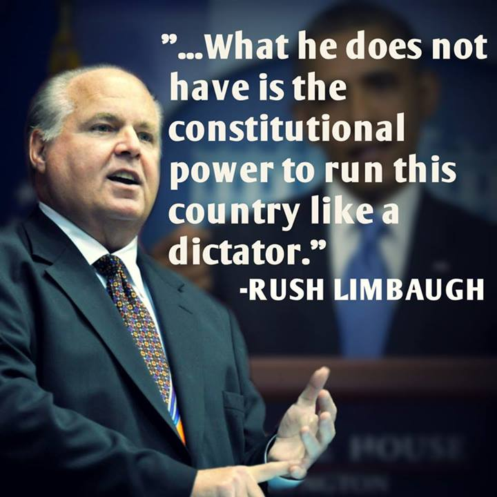 Yeah, but Rush, constitutional power is meaningless to him and apparently meaningless to our Congress. They all lied when they took their oaths. He is ruling by executive fiat, to hell with our Constitution, and Congress is doing NOTHING about it!