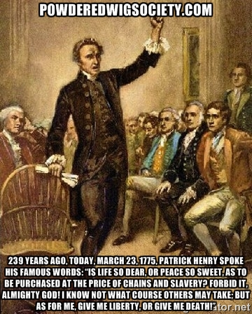 Timeless words from an American hero, as true today as they were in 1775....