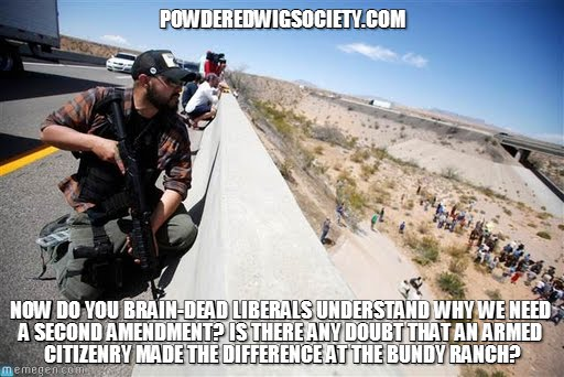 Note to liberals: Here's hoping the events this weekend at the Bundy Ranch cleared up any confusion you may have had regarding the Second Amendment....